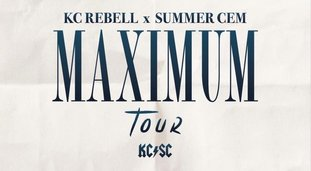 KC Rebell & Summer Cem MAXIMUM TOUR ...