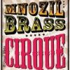 Mnozil Brass: Cirque REUTLINGEN - Tickets
