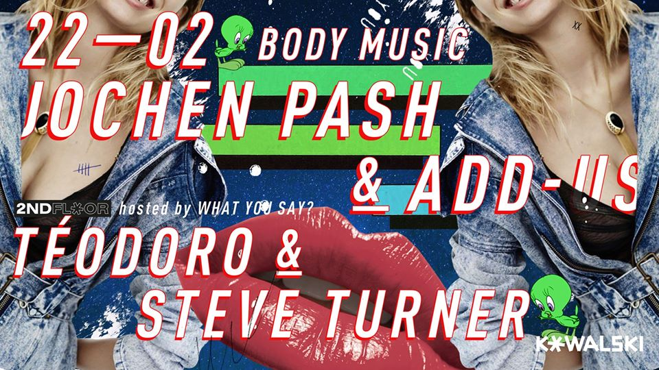 Body Music - Jochen Pash / Add-Us / Téodoro / Steve Turner