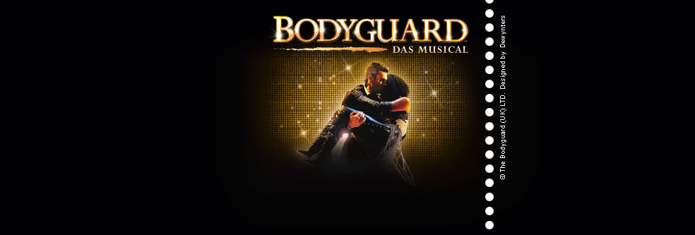 BODYGUARD - DAS MUSICAL STUTTGART - Tickets