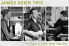 James Geier Trio – The Gentlemen of Song