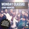 Monday Classic – Jeden Montag ab 22 Uhr