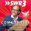 SWR3 Comedy Live mit Christoph Sonntag