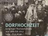 Dorfhochzeit Hochzeitsfotos von 1880 bis 2017