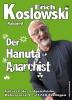 Erich Koslowski Der Hanuta-Anarchist