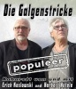 """Die Galgenstricke – """"populeer"""""""