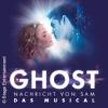 Ghost - Das Musical in Stuttgart
