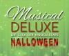 Musical Deluxe goes Halloween – Enjoy the darkness!