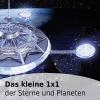 Das kleine 1x1 der Sterne und Planeten
