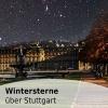 Wintersterne über Stuttgart